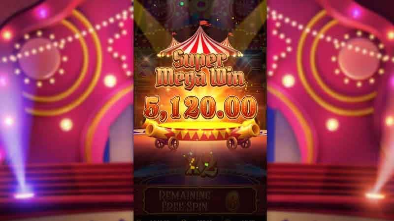 รางวัลใหญ่เกม Circus Delight slot